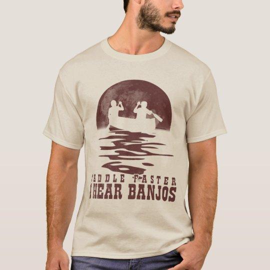 i hear banjos T-Shirt