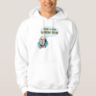 I HEAR VOICES HOODED SWEATSHIRT