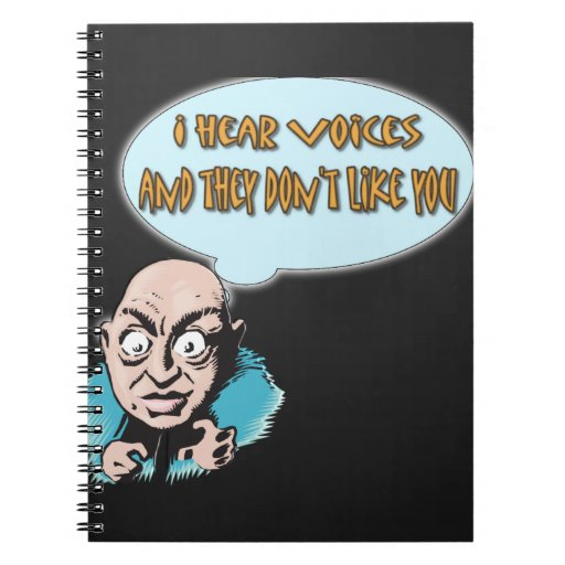 I HEAR VOICES SPIRAL NOTE BOOKS