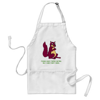 I hear what you're saying but I just don't care. Adult Apron