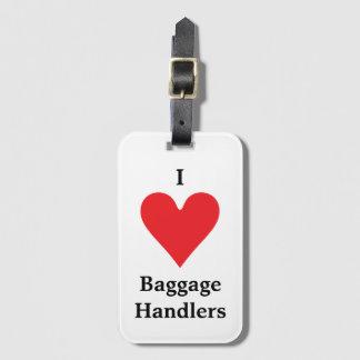I Heart Baggage Handlers Bag Tag