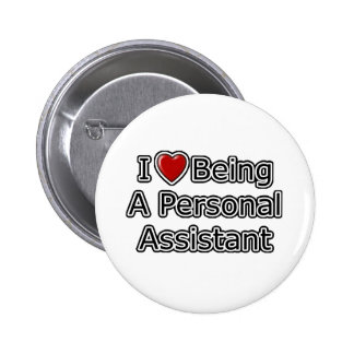 I Heart Being a Personal Assistant 6 Cm Round Badge