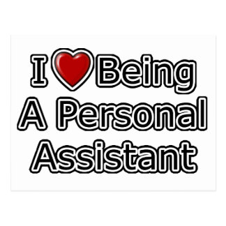 I Heart Being a Personal Assistant Postcard