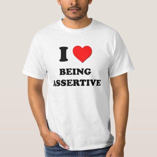 I Heart Being Assertive Tee Shirt