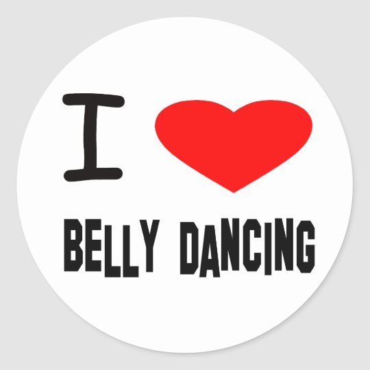 I Heart Belly Dancing Classic Round Sticker