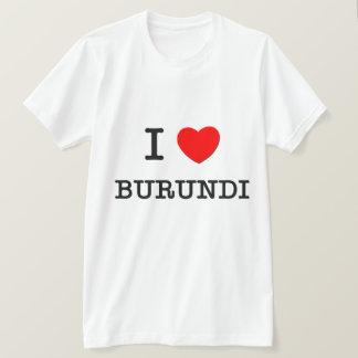I HEART BURUNDI T-Shirt