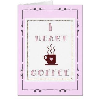 I Heart Coffee Note Cards