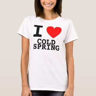I HEART Cold Spring T-Shirt