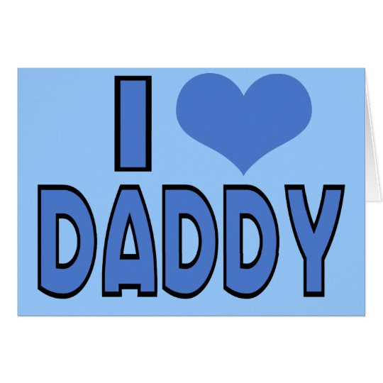 I heart daddy card