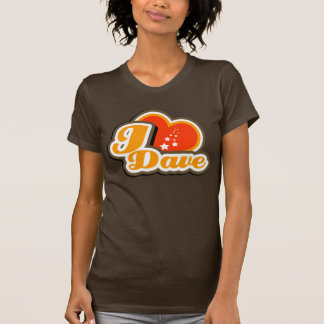 I Heart Dave T-Shirt