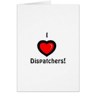 I Heart Dispatchers Greeting Card