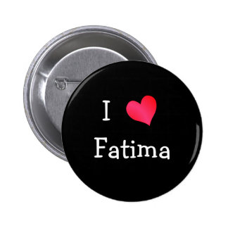 I Heart Fatima 6 Cm Round Badge