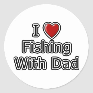 I Heart Fishing with Dad Round Sticker