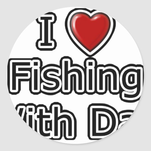 I Heart Fishing with Dad Round Stickers