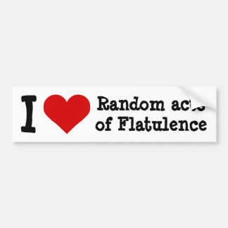 I heart funny random acts of flatulence bumper sticker