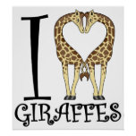 I Heart Giraffes Poster
