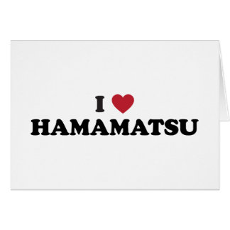 I Heart Hamamatsu Japan Greeting Card
