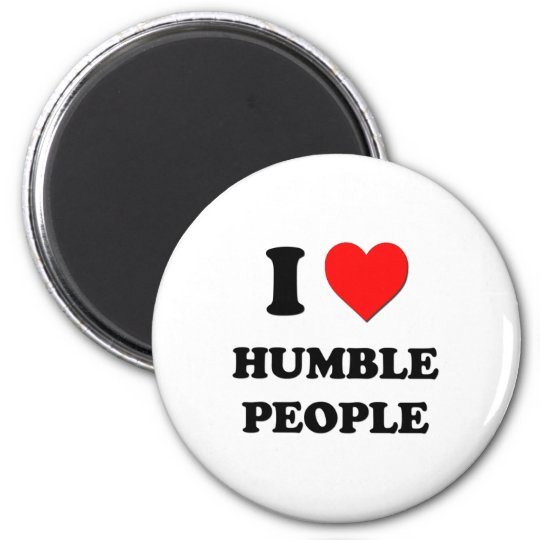 I Heart Humble People 6 Cm Round Magnet