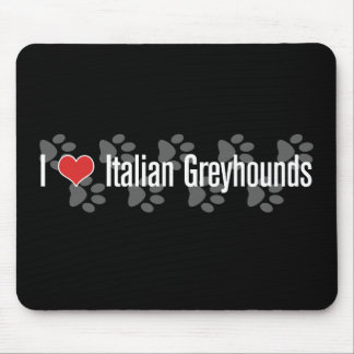 I (heart) Italian Greyhounds Mouse Mat