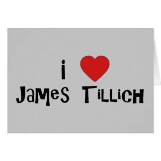I Heart James Tillich Greeting Card