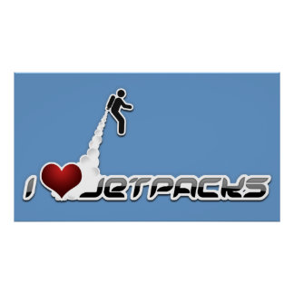 I heart jetpacks poster