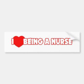 I Heart (Love) Being A Nurse Bumper Sticker