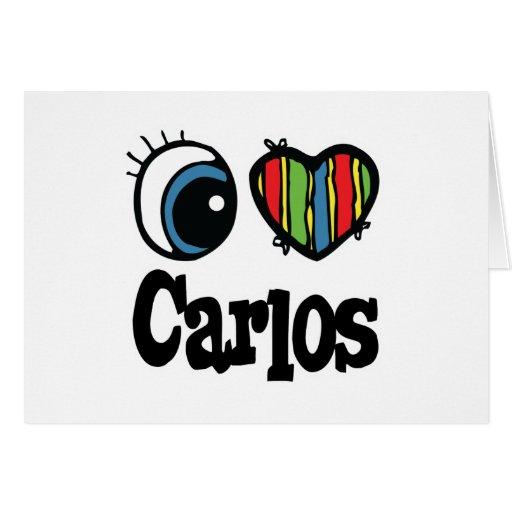 I Heart (Love) Carlos Card