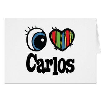 I Heart (Love) Carlos Greeting Card