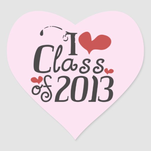 I heart (love) Class of 2013 Stickers