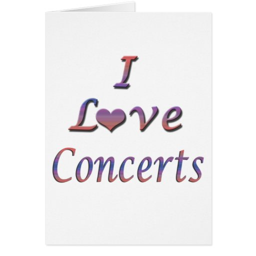 I Heart (Love) Concerts Greeting Cards