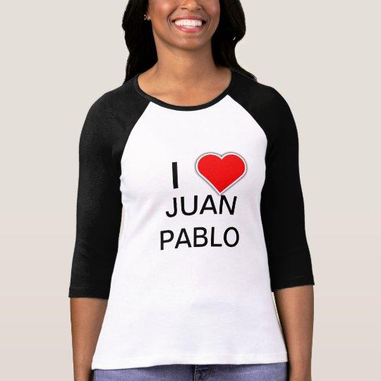 I Heart Love JUAN PABLO T-Shirt