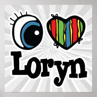 I Heart (Love) Loryn Poster