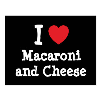 I heart (love) Macaroni and Cheese Postcards