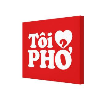 I Heart (Love) Pho (Tôi ❤ PHỞ) Vietnamese Language Canvas Print