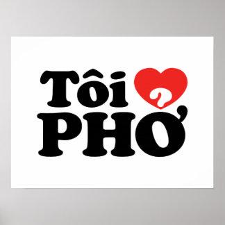 I Heart (Love) Pho (Tôi ❤ PHỞ) Vietnamese Language Poster