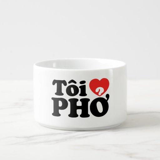 I Heart (Love) Pho (Tôi ❤ PHỞ) Vietnamese Language Chili Bowl