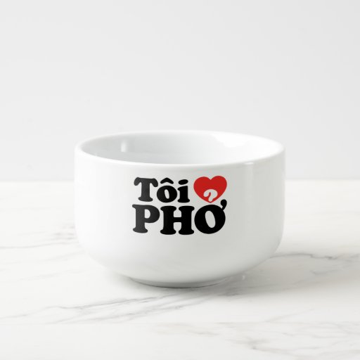 I Heart (Love) Pho (Tôi ❤ PHỞ) Vietnamese Language Soup Bowl With Handle
