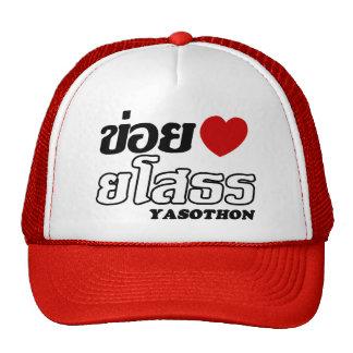 I Heart (Love) Yasothon, Isan, Thailand Trucker Hats