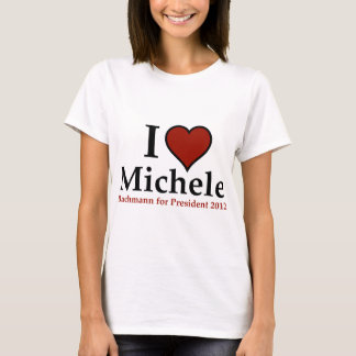 I Heart Michele Bachmann T-Shirt