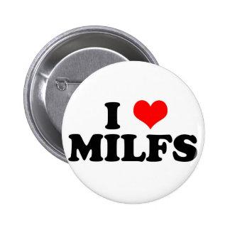 I Heart Milfs Pins