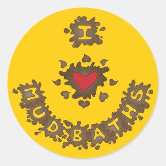 I Heart Mud Baths Round Sticker