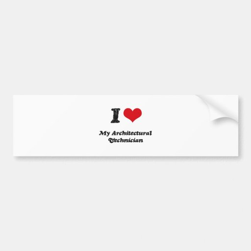 I heart My Architectural Technician Bumper Sticker