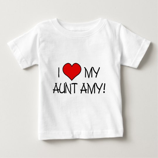 I (heart) my Aunt Amy! Baby T-Shirt