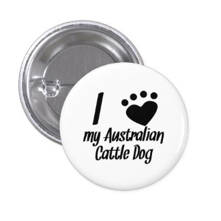 I Heart My Australian Cattle Dog Buttons