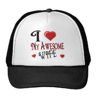 I Heart My Awesome Wife Cap