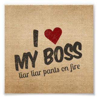 I Heart My Boss Liar Liar Pants on Fire Burlap Photo Art