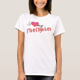 I Heart My Firefighter T-Shirt