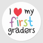 I Heart My First Graders Teacher Love Round Sticker