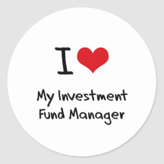 I heart My Investment Fund Manager Stickers