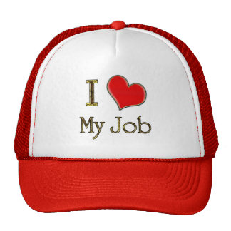 I Heart My Job Cap